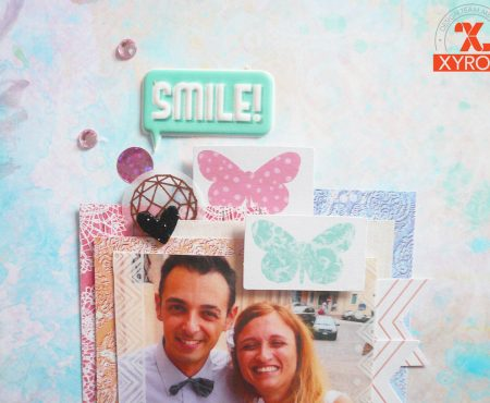 Xyron – I love you darling layout tutorial