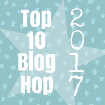 2017 TOP 10 BLOG HOP – and a giveaway